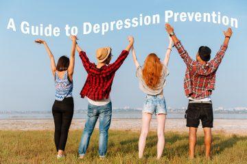 Guide To Depression Prevention