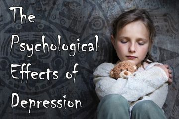 The Psychological Effects of Depression