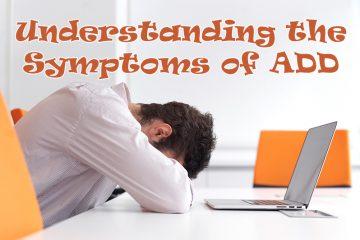 Symptoms of ADD