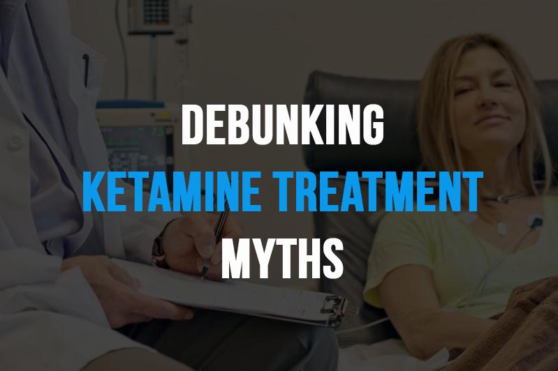 Debunking Ketamine treatment