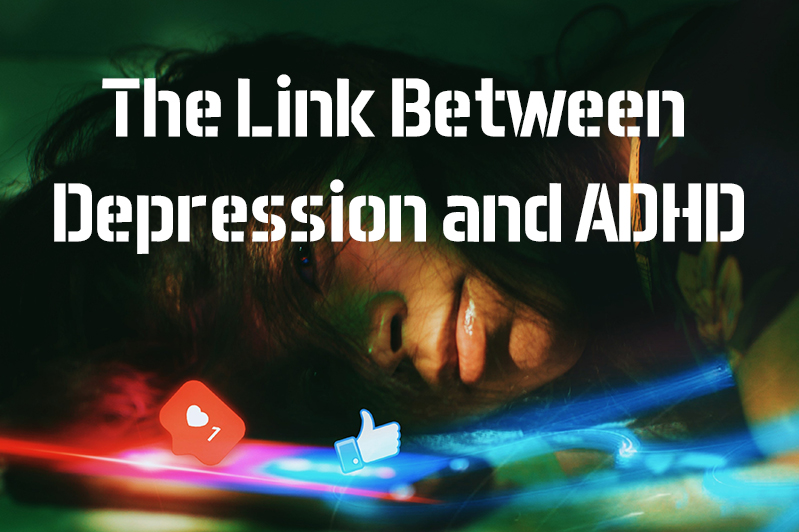 Link between ADHD and Depression