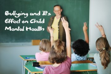 Bullying effects child mental health