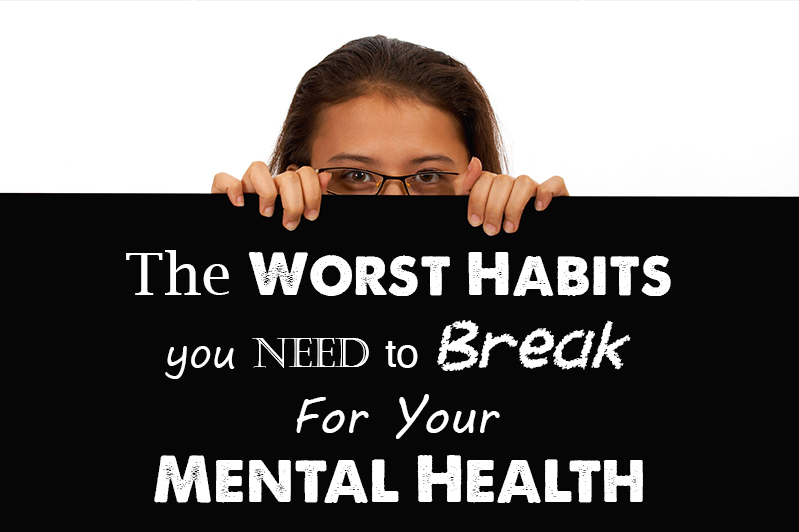 Worst Habits for metal health